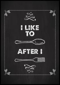 Bildverkstad I like to spoon after i fork Poster