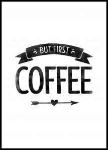 Lagervaror egen produktion But first coffee Retro Poster