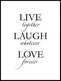 Lagervaror egen produktion Live, laugh, love - Black Poster