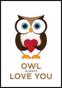 Bildverkstad Owl Always Love you - Brown-Black Poster