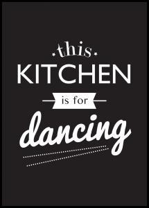 Lagervaror egen produktion This Kitchen is for Dancing Poster