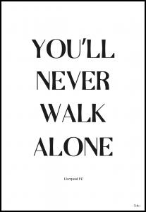 Tim Hansson You Will Never Walk Alone - Liverpool Poster