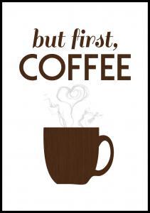 Bildverkstad But first coffee - Wood Poster